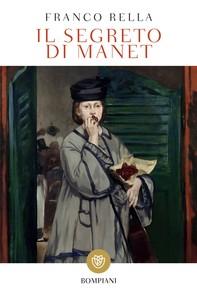 Il segreto di Manet - Librerie.coop