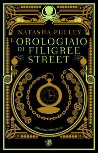 L'orologiaio di Filigree Street - Librerie.coop