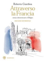 Attraverso la Francia senza dimenticare il Belgio - copertina