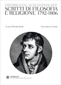 Schleiermacher. Scritti di filosofia e religione 1792-1806 - Librerie.coop