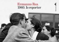 1960. Io reporter - copertina