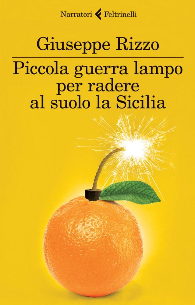 La copertina del romanzo Piccola guerra lampo pe radere al suolo la Sicilia