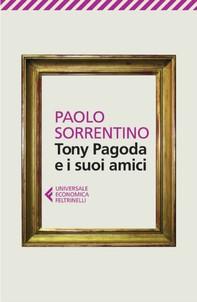 Tony Pagoda e i suoi amici - Librerie.coop