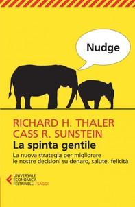Nudge. La spinta gentile - Librerie.coop