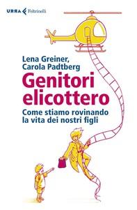 Genitori elicottero - Librerie.coop