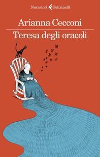 Teresa degli oracoli - Librerie.coop
