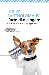 L'arte di dialogare - Librerie.coop