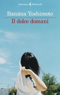 Il dolce domani - Librerie.coop
