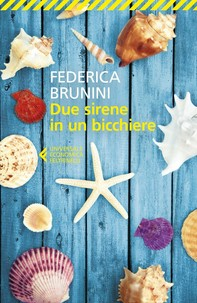 Due sirene in un bicchiere - Librerie.coop