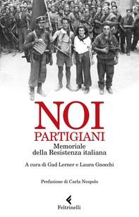 Noi, Partigiani - Librerie.coop