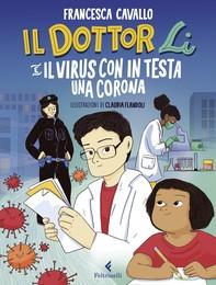 Il Dottor Li e il virus con in testa una corona - Librerie.coop