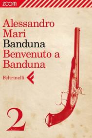 Banduna - 2. Benvenuto a Banduna - copertina