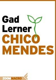 Chico Mendes - Librerie.coop