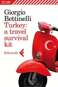 Turkey: a travel survival kit - Librerie.coop