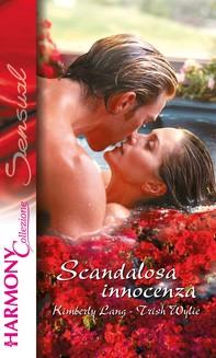 Scandalosa innocenza - Librerie.coop