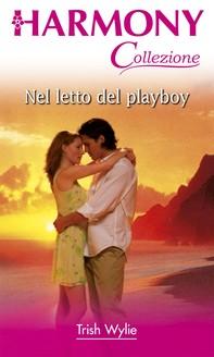 Nel letto del playboy - Librerie.coop