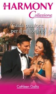 Calda passione per il milionario - copertina