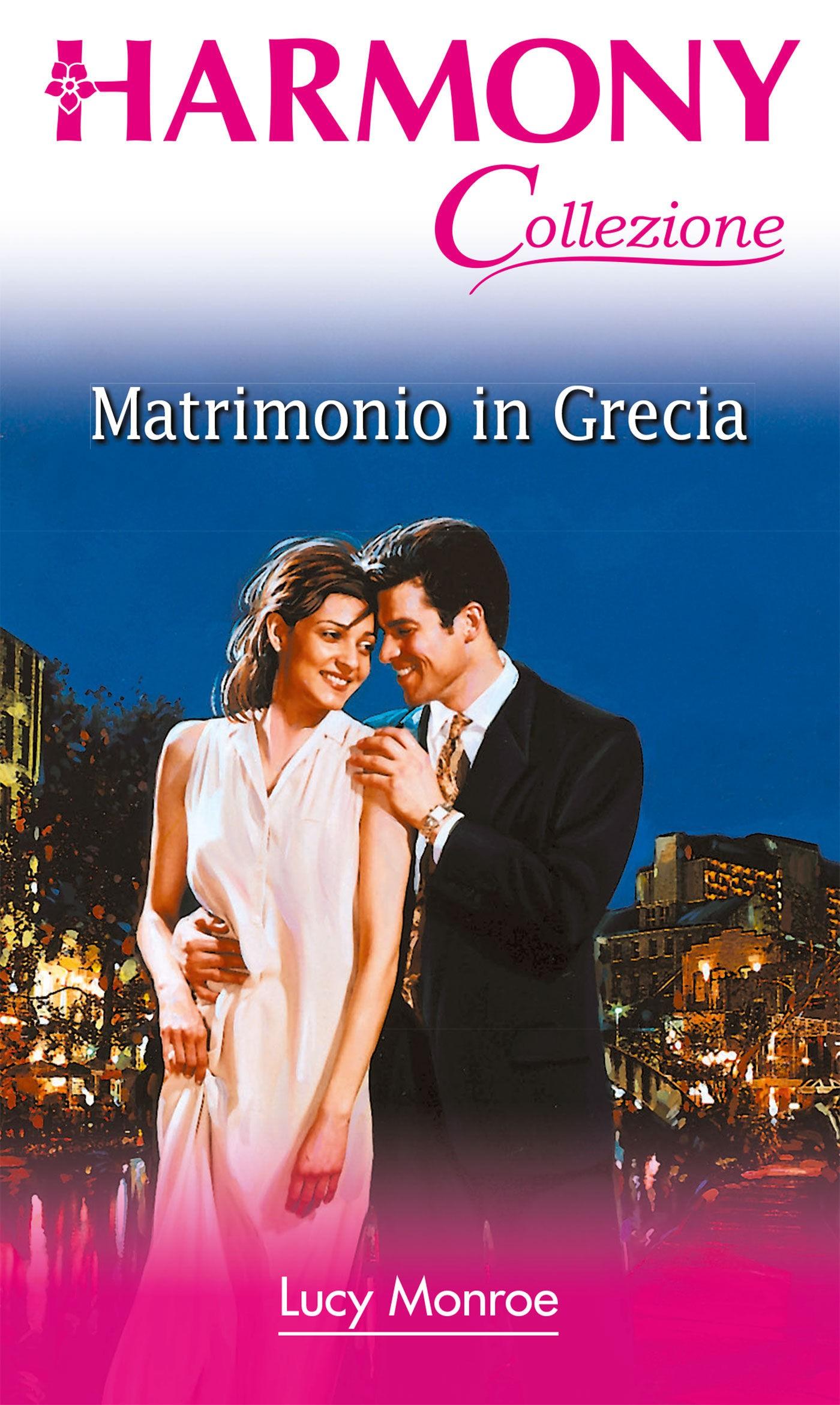 Matrimonio In Grecia : Matrimonio in grecia lucy monroe ebook bookrepublic