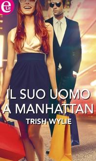 Il suo uomo a Manhattan - Librerie.coop