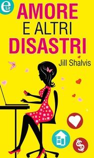 Amore e altri disastri - copertina