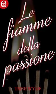 Le fiamme della passione (eLit) - Librerie.coop