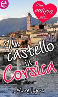 Un castello in Corsica (eLit) - Librerie.coop