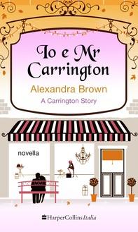 Io e Mr Carrington - Librerie.coop