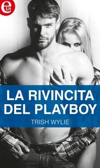 La rivincita del playboy (eLit) - Librerie.coop