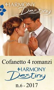 Cofanetto 4 romanzi Harmony Destiny-6 - copertina