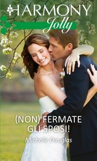 (Non) Fermate gli sposi! - Librerie.coop