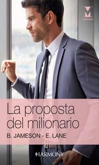 La proposta del milionario - Librerie.coop