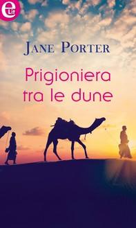 Prigioniera tra le dune (eLit) - Librerie.coop