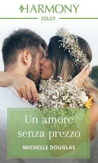 Un amore senza prezzo - Librerie.coop