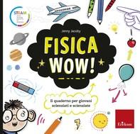 Fisica Wow! - Librerie.coop