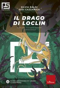Il drago di Loclin - Librerie.coop