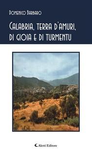 Calabria, terra d'amuri, di gioia e di tormentu - copertina