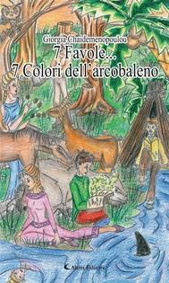 7 Favole... 7 Colori dell'arcobaleno - copertina