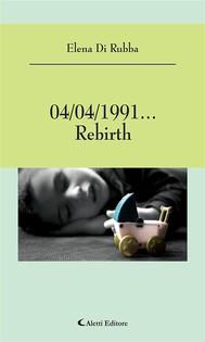 04/04/1991... Rebirth - copertina
