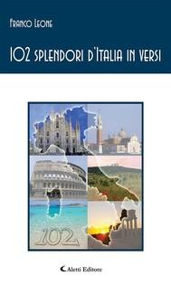 102 splendori d'Italia in versi - copertina