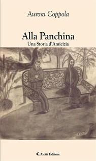 Alla Panchina Una Storia d'Amicizia - copertina