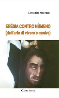 Erésia Contro Nùmeno - Librerie.coop