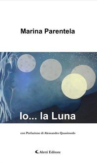 Io... la Luna - Librerie.coop