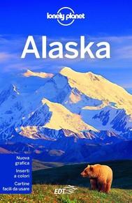 Alaska - Le migliori escursioni e pagaiate dell'Alaska - copertina