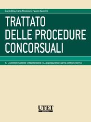L'amministrazione straordinaria e la liquidazione coatta amministrativa - volume 5 - copertina