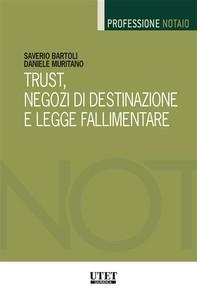 Trust, negozi di destinazione e legge fallimentare - Librerie.coop