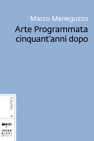 Arte Programmata cinquant'anni dopo - copertina