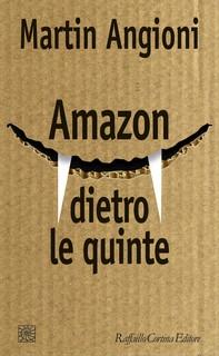 Amazon dietro le quinte - Librerie.coop