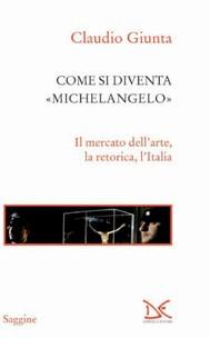 Come si diventa Michelangelo - copertina