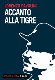 Accanto alla tigre - copertina
