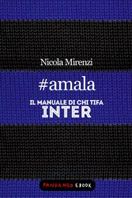 #amala - Il manuale di chi tifa Inter - copertina